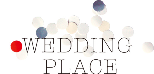 WEDDING PLACE